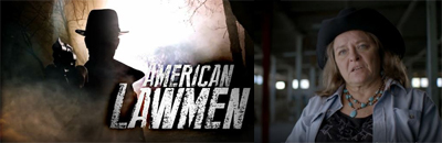 Kathy on AHC's American Lawmen Series